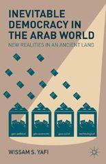 Inevitable Democracy in the Arab World