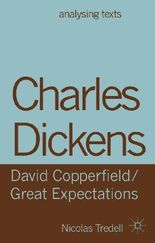 Charles Dickens: David Copperfield/Great Expectations