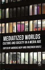 Mediatized Worlds