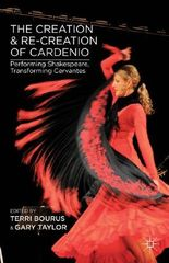 The Creation and Re-Creation of Cardenio