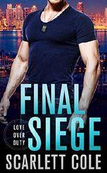 Final Siege (Love Over Duty Book 2)