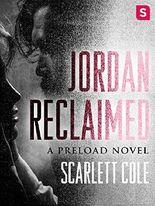 Jordan Reclaimed: A steamy, emotional rockstar romance (Preload Book 1)