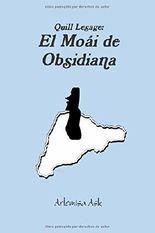 El Moái de Obsidiana (Spanish Edition)