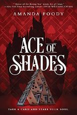 Ace of Shades (Inkyard Press / Harlequin Teen)