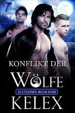 Konflikt der Wölfe (Blutlinien 2)