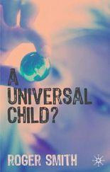 A Universal Child?