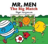 Mr. Men The Big Match (Mr. Men & Little Miss Celebrations)