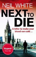 Next to Die (Joe & Sam Parker 1)