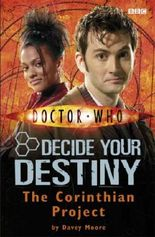 Doctor Who: The Corinthian Project: Decide Your Destiny: Number 4: Decide Your Destiny No. 4