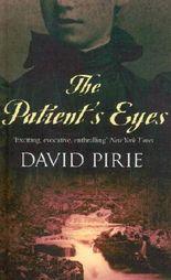 The Patient's Eyes: The Dark Beginnings of Sherlock Holmes (Murder Rooms)