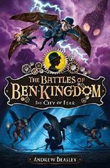 The Battles of Ben Kingdom – The City of Fear: The Battles of Ben Kingdom (Book 3)