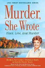 Murder, She Wrote: Hook, Line and Murder (Murder, She Wrote Mystery)