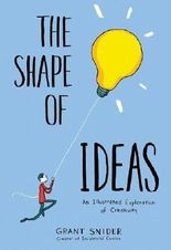 Shape of Ideas: An Illustrated Exploration of Creativity