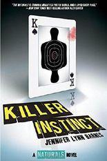 Killer Instinct (Naturals)