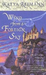 Wind from a Foreign Sky: Book 1 of the Tielmaran Chronicles