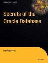 Secrets of the Oracle Database