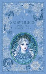 The Snow Queen and Other Winter Tales (Barnes & Noble Leatherbound Classic Collection)