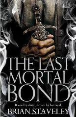 The Last Mortal Bond (Chronicles of the Unhewn Throne)