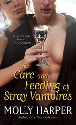 The Care and Feeding of Stray Vampires (Half-Moon Hollow Series)