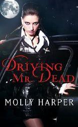 Driving Mr. Dead (Half-Moon Hollow Series)