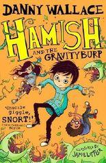 Hamish and the GravityBurp (Hamish 3)