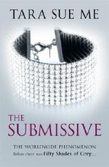 The Submissive: Submissive 1 (The Submissive Series)