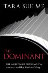 The Dominant: Submissive 2 (The Submissive Series)