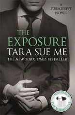 The Exposure: Submissive 8 (The Submissive Series)