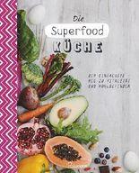 Die Superfood-Küche
