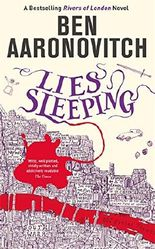 Lies Sleeping: The Seventh Rivers of London novel (A Rivers of London novel)