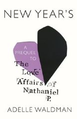 New Year's: A Prequel to The Love Affairs of Nathaniel P.