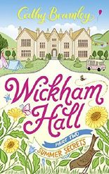 Wickham Hall - Part Two: Summer Secrets