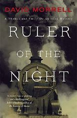 Ruler of the Night: Thomas and Emily De Quincey 3 (Victorian De Quincey mysteries)