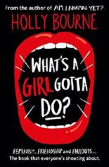 What's A Girl Gotta Do? (The Spinster Club Series Book 3)