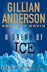 A Dream of Ice: Book 2 of the Earthend Saga
