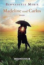 Madeline und Carlos