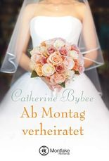 Ab Montag verheiratet