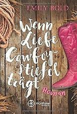 Wenn Liebe Cowboystiefel trägt