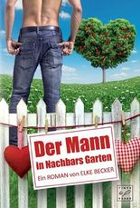 Der Mann in Nachbars Garten