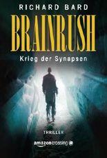 Brainrush - Krieg der Synapsen