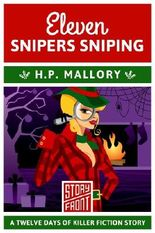 Eleven Snipers Sniping (A Short Story) (12 Days of Christmas series Book 11)