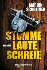 Stumme laute Schreie (German Edition)