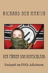 Der Führer von Deutschland: Endspiel im FHQ-Adlerhorst