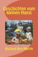 Geschichten vom kleinen Hansi Mustermann