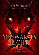 Schwarzes Licht: Ein Yrangir-Roman: 1