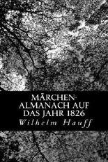 Märchen-Almanach auf das Jahr 1826 (German Edition)