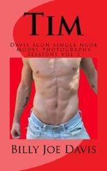 Tim: Davis Icon single nude model photography sessions vol 3