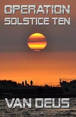 Operation Solstice Ten (The Triangular Files)