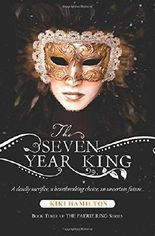 The Seven Year King (Faerie Ring)