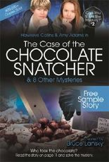 The Case of the Chocolate Snatcher-Free Sample Story: Can You Solve the Mystery #2-Free Sample Story (Can you solve the mystery?)